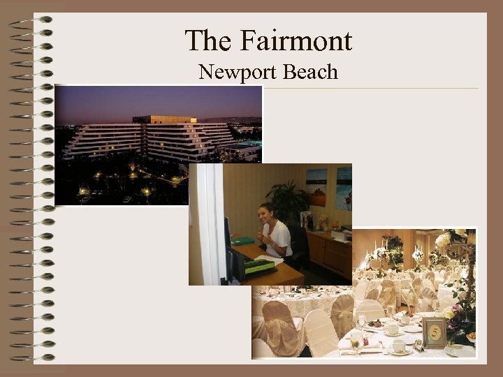 The Fairmont Newport Beach