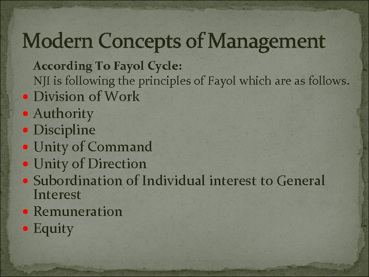 Modern Concepts of Management According To Fayol Cycle: NJI is following the principles of