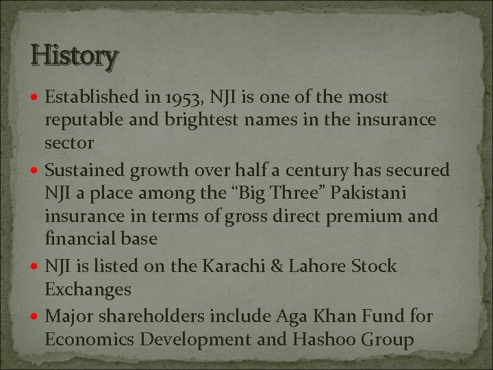 History Established in 1953, NJI is one of the most reputable and brightest names