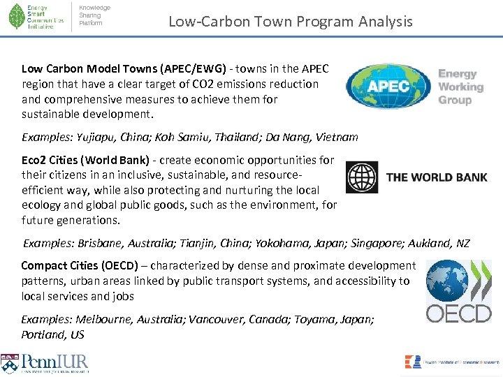 Knowledge Sharing Platform Low-Carbon Town Program Analysis Low Carbon Model Towns (APEC/EWG) - towns