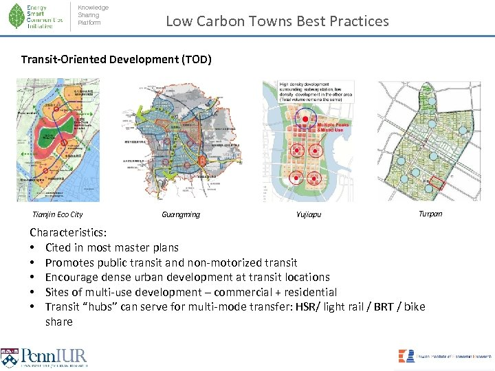 Knowledge Sharing Platform Low Carbon Towns Best Practices Transit-Oriented Development (TOD) Tianjin Eco City