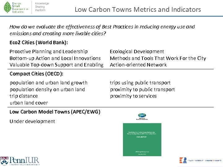 Knowledge Sharing Platform Low Carbon Towns Metrics and Indicators How do we evaluate the