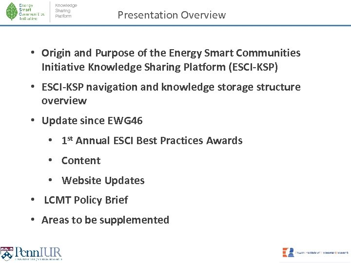 Knowledge Sharing Platform Presentation Overview • Origin and Purpose of the Energy Smart Communities