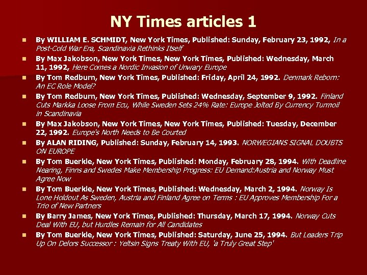 NY Times articles 1 n By WILLIAM E. SCHMIDT, New York Times, Published: Sunday,