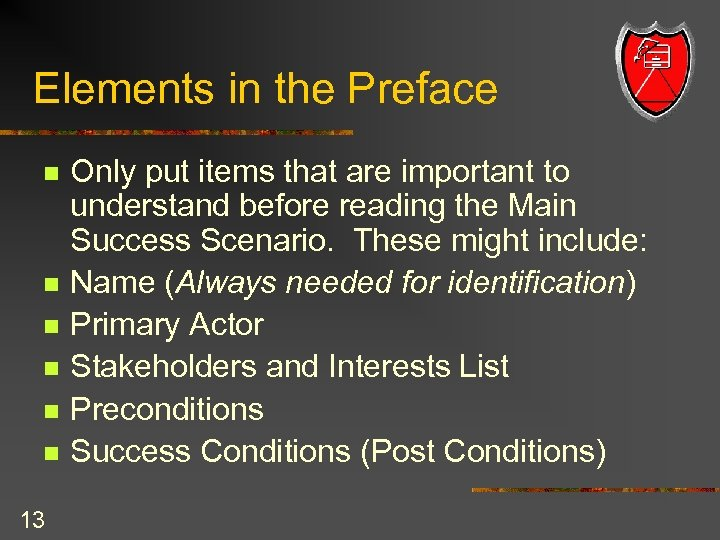 Elements in the Preface n n n 13 Only put items that are important