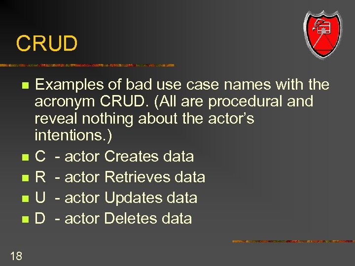 CRUD n n n 18 Examples of bad use case names with the acronym