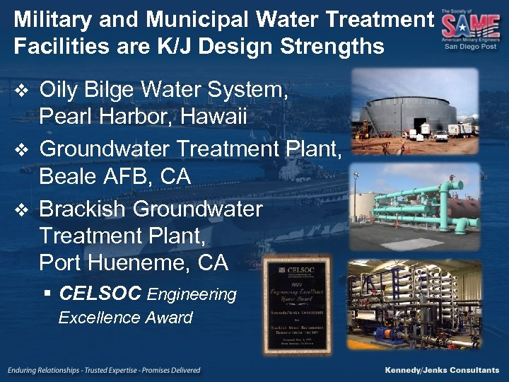 Military and Municipal Water Treatment Facilities are K/J Design Strengths Oily Bilge Water System,