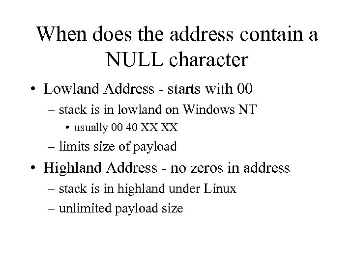When does the address contain a NULL character • Lowland Address - starts with