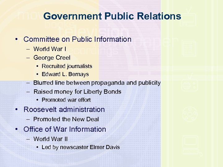 Government Public Relations • Committee on Public Information – World War I – George
