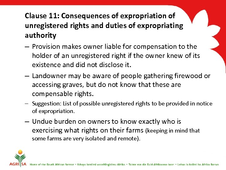 Clause 11: Consequences of expropriation of unregistered rights and duties of expropriating authority –