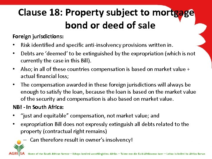 Clause 18: Property subject to mortgage bond or deed of sale Foreign jurisdictions: •