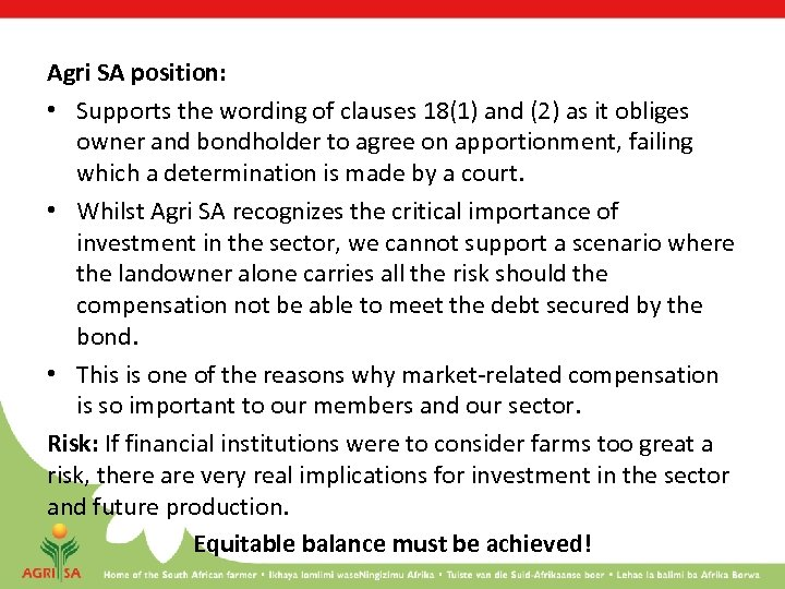 Agri SA position: • Supports the wording of clauses 18(1) and (2) as it