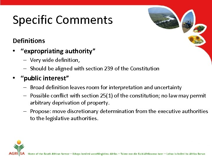 "Specific Comments Definitions • ""expropriating authority"" – Very wide definition, – Should be aligned"
