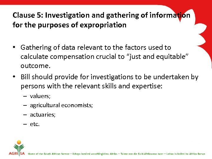 Clause 5: Investigation and gathering of information for the purposes of expropriation • Gathering