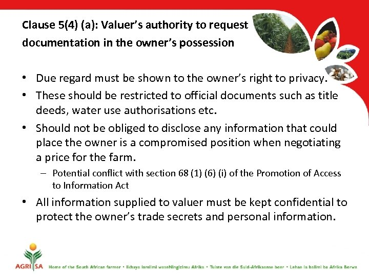 Clause 5(4) (a): Valuer's authority to request documentation in the owner's possession • Due