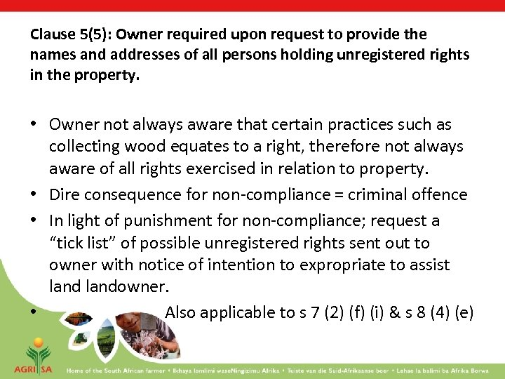 Clause 5(5): Owner required upon request to provide the names and addresses of all