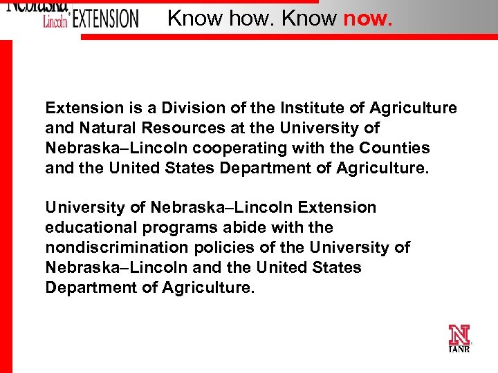 Know how. Know now. Extension is a Division of the Institute of Agriculture and