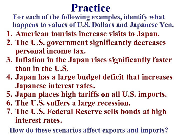 Practice For each of the following examples, identify what happens to values of U.