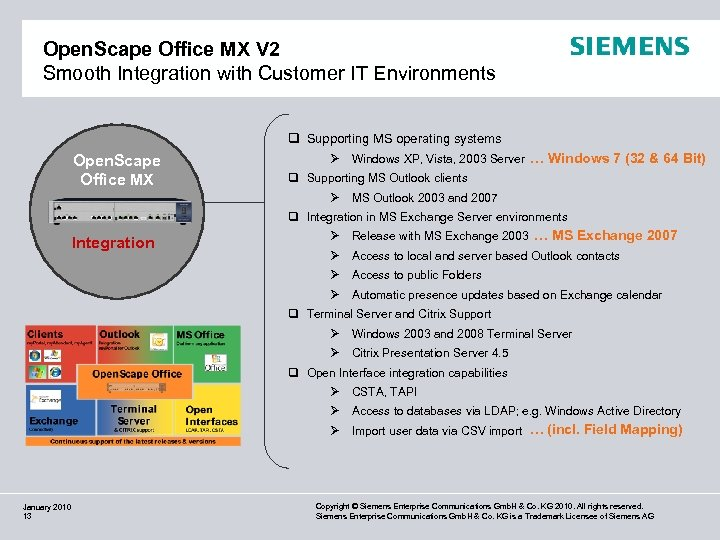Open. Scape Office MX V 2 Smooth Integration with Customer IT Environments q Supporting