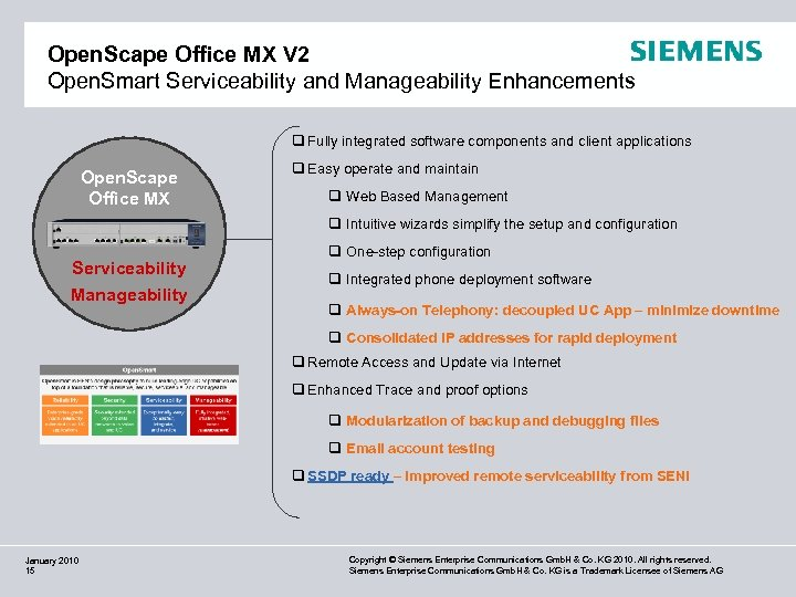 Open. Scape Office MX V 2 Open. Smart Serviceability and Manageability Enhancements q Fully
