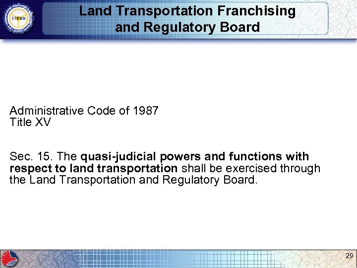 Land Transportation Franchising and Regulatory Board Administrative Code of 1987 Title XV Sec. 15.
