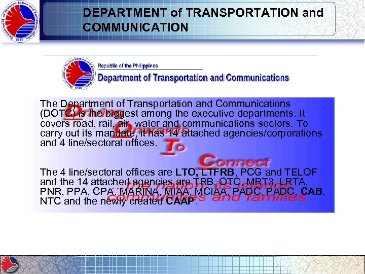 DEPARTMENT of TRANSPORTATION and COMMUNICATION The Department of Transportation and Communications (DOTC) is the