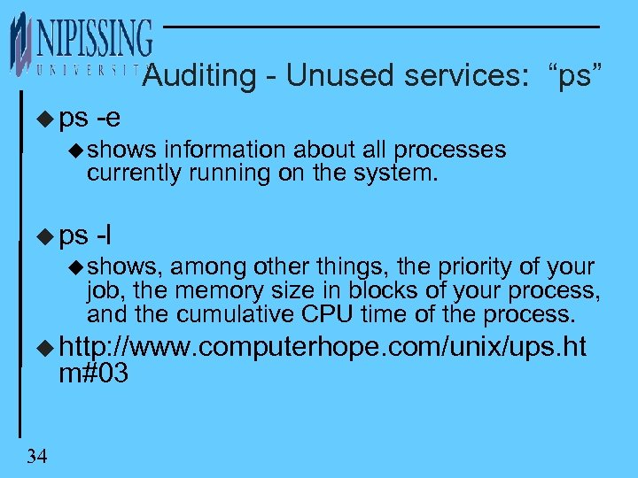 "Auditing - Unused services: ""ps"" u ps -e u shows information about all processes"