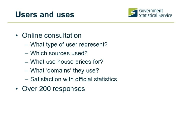 Users and uses • Online consultation – – – What type of user represent?