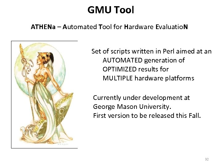 GMU Tool ATHENa – Automated Tool for Hardware Evaluatio. N Set of scripts written