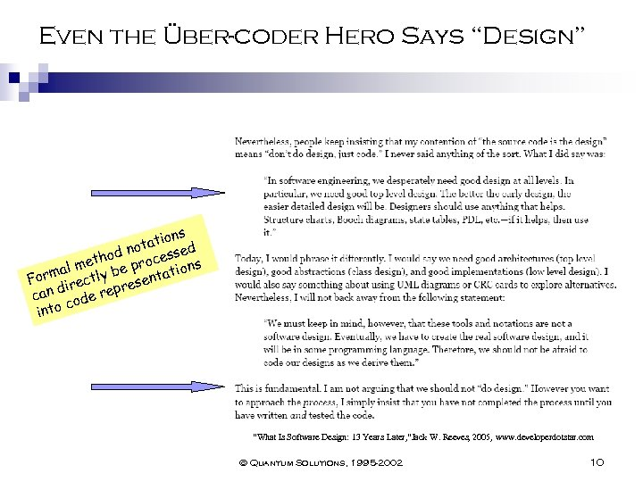 "Even the Über-coder Hero Says ""Design"" ns atio d not hod rocesse s met"