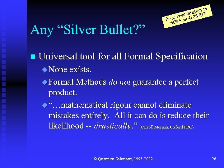 "Any ""Silver Bullet? "" n n to tatio 97 n / rese ior P"