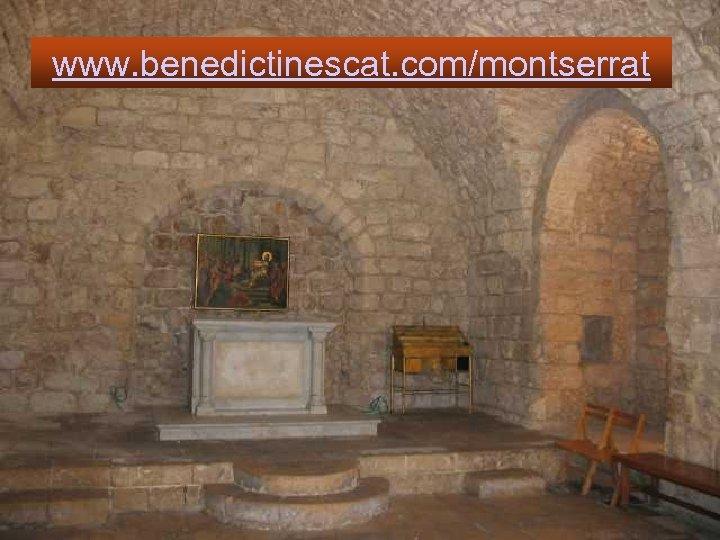 www. benedictinescat. com/montserrat