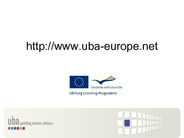 http: //www. uba-europe. net