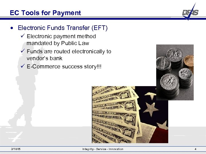 EC Tools for Payment • Electronic Funds Transfer (EFT) ü Electronic payment method mandated