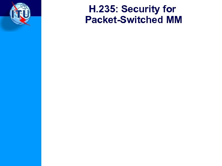 H. 235: Security for Packet-Switched MM