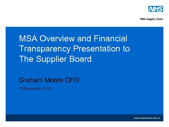 MSA Overview and Financial Transparency Presentation to The