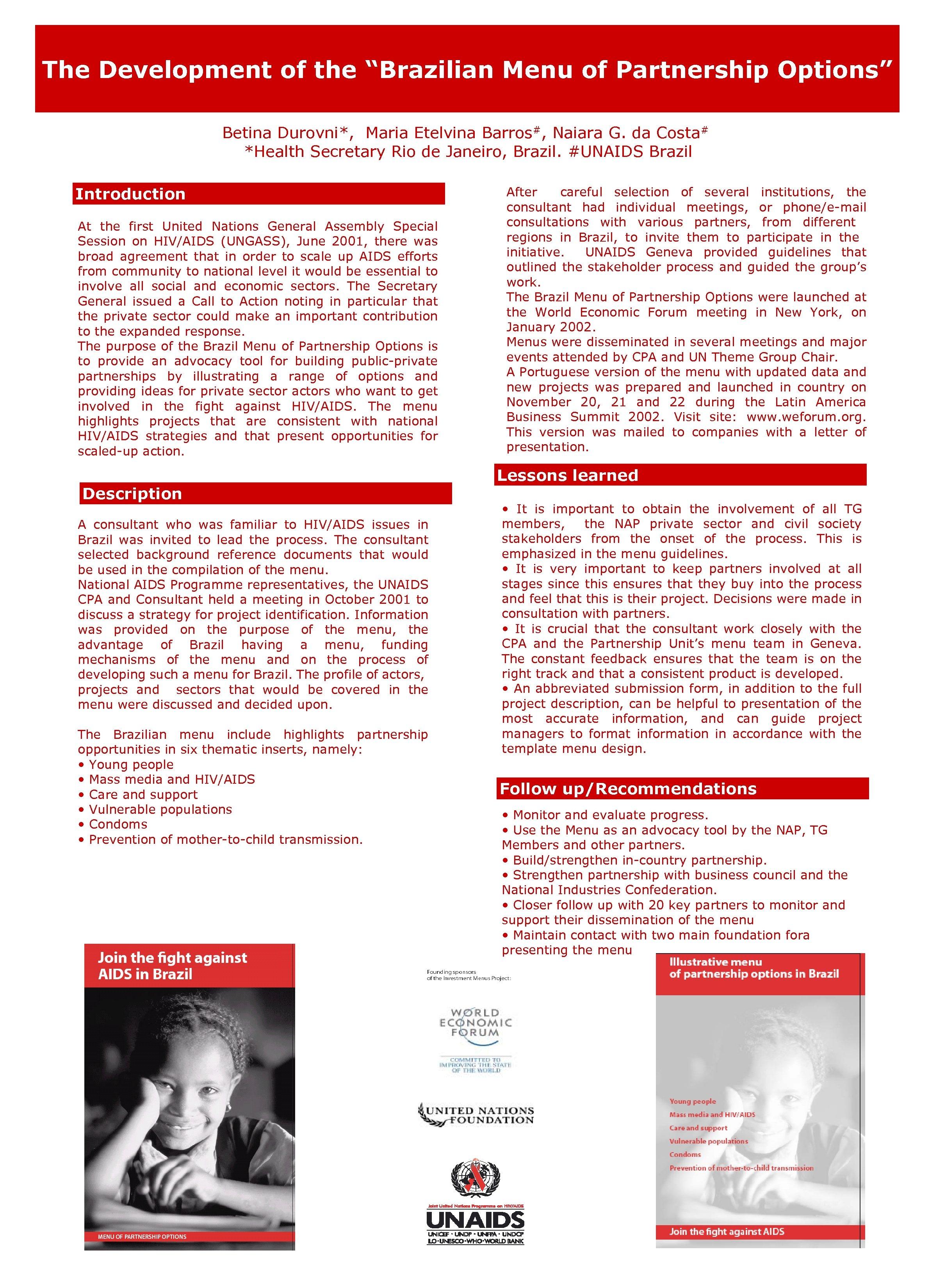 "The Development of the ""Brazilian Menu of Partnership Options"" Betina Durovni*, Maria Etelvina Barros#,"