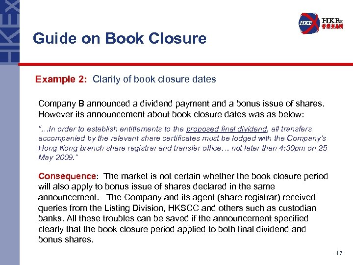 Guide on Book Closure Example 2: Clarity of book closure dates Company B announced