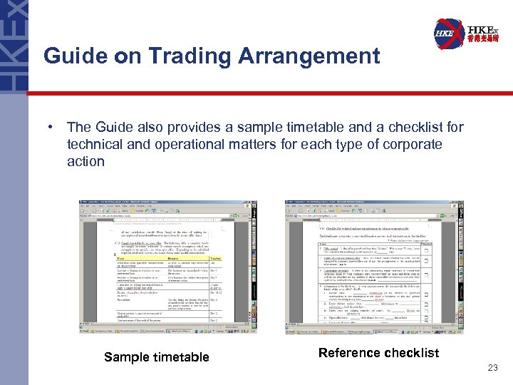 Guide on Trading Arrangement • The Guide also provides a sample timetable and a