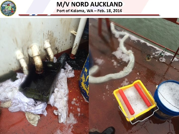 M/V NORD AUCKLAND Port of Kalama, WA – Feb. 18, 2016