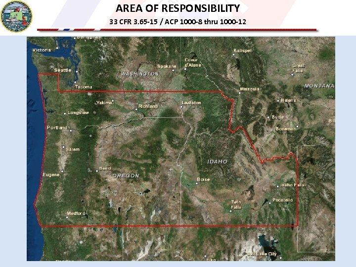 AREA OF RESPONSIBILITY 33 CFR 3. 65 -15 / ACP 1000 -8 thru 1000