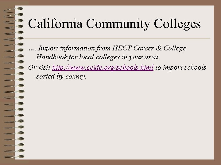 California Community Colleges …. . Import information from HECT Career & College Handbook for