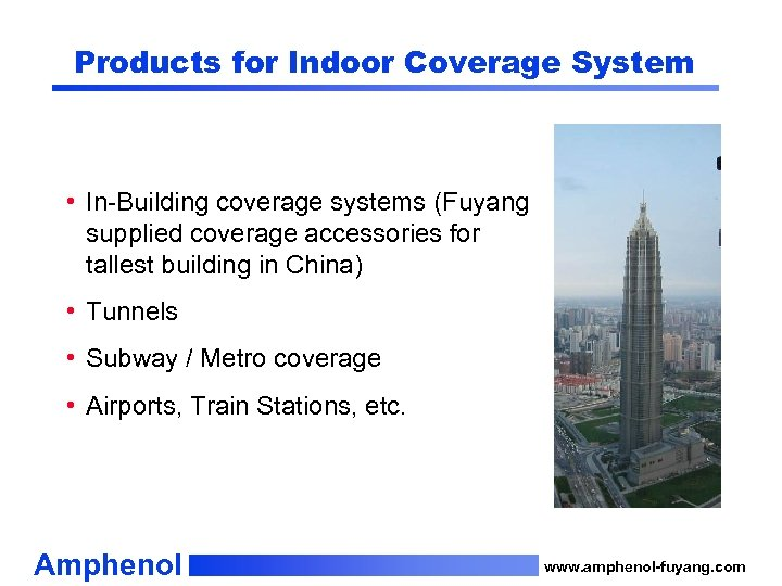 Products for Indoor Coverage System • In-Building coverage systems (Fuyang supplied coverage accessories for