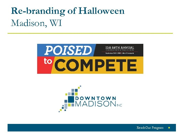 Re-branding of Halloween Madison, WI Reach. Out Program