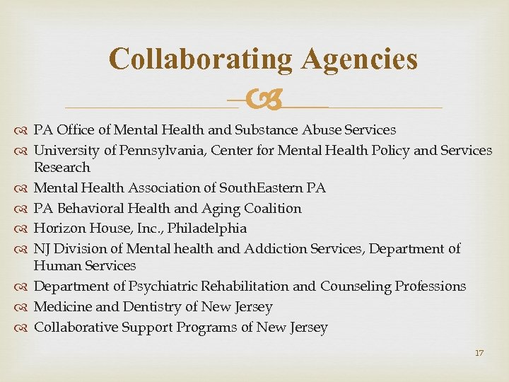 Collaborating Agencies – PA Office of Mental Health and Substance Abuse Services University of