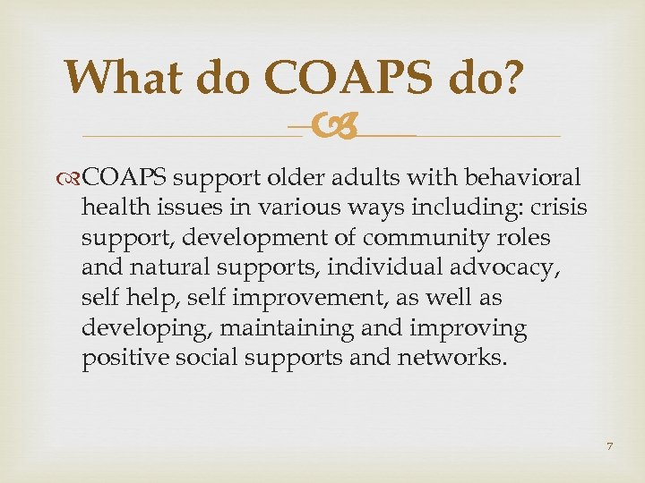 What do COAPS do? – COAPS support older adults with behavioral health issues in