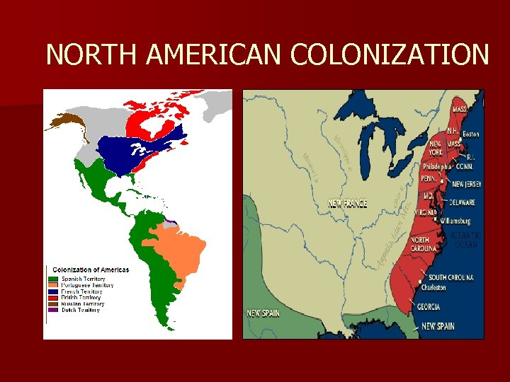 NORTH AMERICAN COLONIZATION