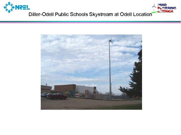 Diller-Odell Public Schools Skystream at Odell Location