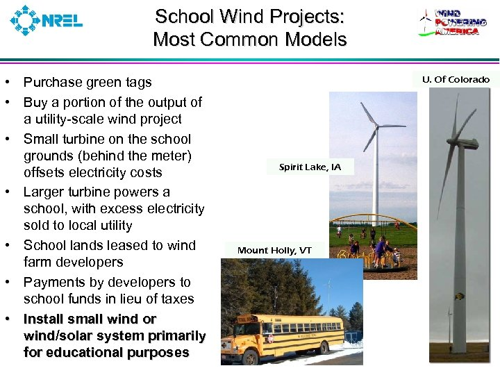 School Wind Projects: Most Common Models • Purchase green tags • Buy a portion