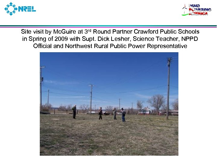 Site visit by Mc. Guire at 3 rd Round Partner Crawford Public Schools in